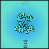 Get High by Ezr