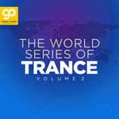 The World Series of Trance, Vol. 2 de Various Artists