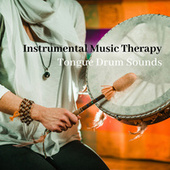 Instrumental Music Therapy: Tongue Drum Sounds de Ambient Music Therapy
