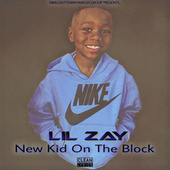 New Kid on the Block by Li'l Zay