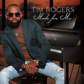 Made for Me de Tim Rogers