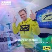 ASOT 1003 - A State Of Trance Episode 1003 von Armin Van Buuren