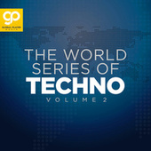 The World Series of Techno, Vol. 2 by Various Artists