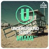 Underground Series Miami, Vol. 10 by Various Artists