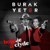 Bonnie & Clyde de Burak Yeter