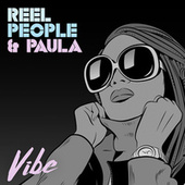 Vibe by Reel People