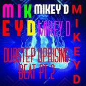 Dubstep Uplifting Beat Pt. 2 by Mikey D
