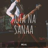 Kufa Na Sanaa von Bilal