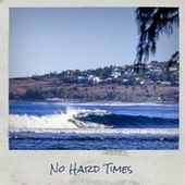 No Hard Times by Various Artists