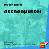Aschenputtel (Ungekürzt) by Brüder Grimm