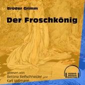 Der Froschkönig (Ungekürzt) by Brüder Grimm