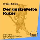 Der gestiefelte Kater (Ungekürzt) by Brüder Grimm