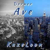 Dorner Ave de Kazeloon (Original Hoodstar)
