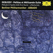 Debussy: Prélude à l'aprés-midi d'un faune; Trois Nocturnes; Pelléas et Mélisande Suite di Berliner Philharmoniker