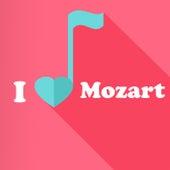 I Love Mozart de Wolfgang Amadeus Mozart