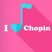 I Love Chopin by Frédéric Chopin