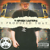 I Produced That by Various Artists