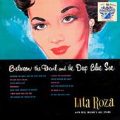 Between the Devil and the Deep Blue Sea von Lita Roza