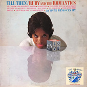 Till Then by Ruby And The Romantics