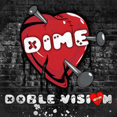Dime (feat. Bad Bunny) de Doble Vision