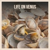 Life On Venus de Various Artists