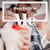 Have Faith In Me de Various Artists