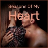 Seasons Of My Heart by Various Artists