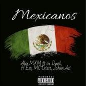 Mexicanos by Alex MXM