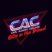 80's in the Blood de Carl Almasy Coccaro