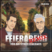 Feierabend für die Strassengangs (Sunshine N House Remix) by DeeEmZee