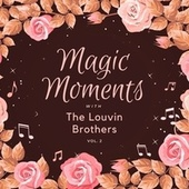 Magic Moments with the Louvin Brothers, Vol. 2 von The Louvin Brothers
