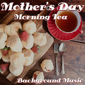 Mother's Day Morning Tea Background Music de Various Artists