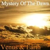 Mystery Of The Dawn von Venus