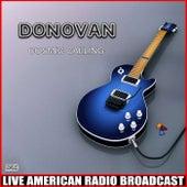 Cosmic Calling (Live) de Donovan
