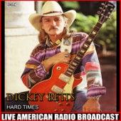 Hard Times (Live) de Dickey Betts