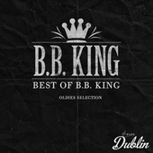 Oldies Selection: Best of B.b. King de B.B. King