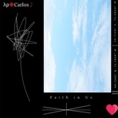 Faith In Us de AP Carlos