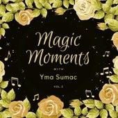Magic Moments with Yma Sumac, Vol. 2 by Yma Sumac