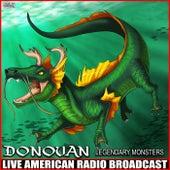 Legendary Monsters (Live) de Donovan