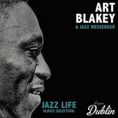 Oldies Selection: Jazz Life von Art Blakey