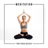 Meditation for Pain Relief by Interstellar Meditation Music Zone