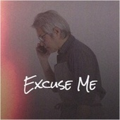 Excuse Me by Various Artists