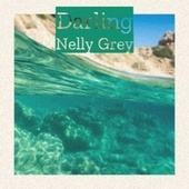 Darling Nelly Grey by Various Artists
