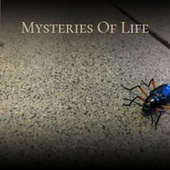 Mysteries Of Life by Various Artists