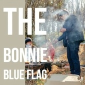 The Bonnie Blue Flag von Various Artists
