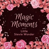 Magic Moments with Little Stevie Wonder de Stevie Wonder