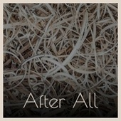 After All by Various Artists