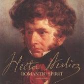 Hector Berlioz - Romantic Spirit de Various Artists
