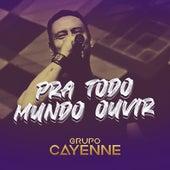 Pra Todo Mundo Ouvir (Cover) von Grupo Cayenne
