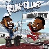 RUN THE CLUB by Mike B